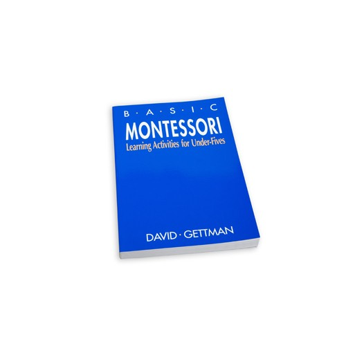 basic montessori by david gettman Basic montessori: learning activities for under-fives by david gettman click here for the lowest price paperback, 9780312018641, 0312018649.
