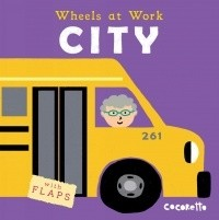 Book: City (Wheels At Work) by Cocoretto