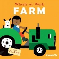 Book: Farm (Wheels At Work) by Cocoretto