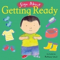 Book: Getting Ready (Sign About) by Anthony Lewis
