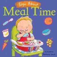 Book: Meal Time (Sign About) by Anthony Lewis