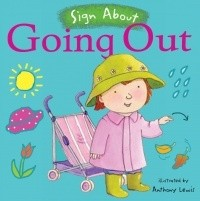 Book: Going Out (Sign About) by Anthony Lewis