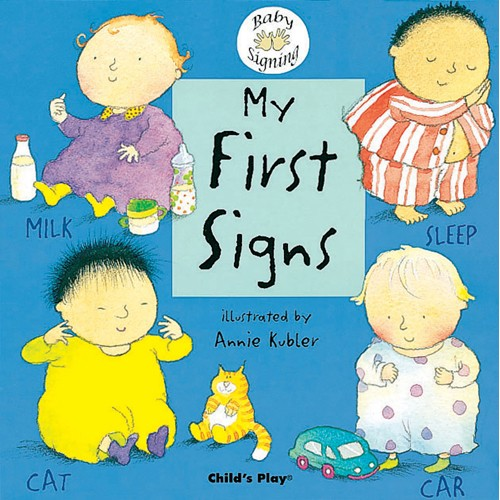 Book: My First Signs by Annie Kubler