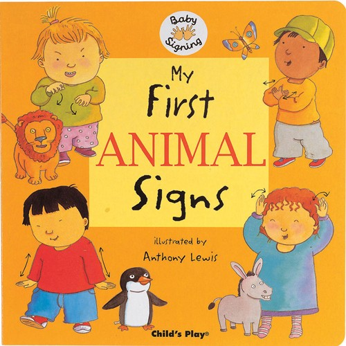 Book: My First Animal Signs by Anthony Lewis