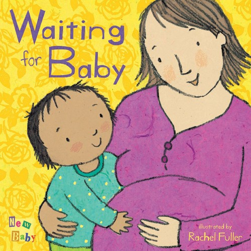 Book: Waiting for Baby by Rachel Fuller