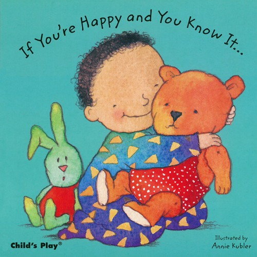 Book: If You're Happy and You Know It by Annie Kubler
