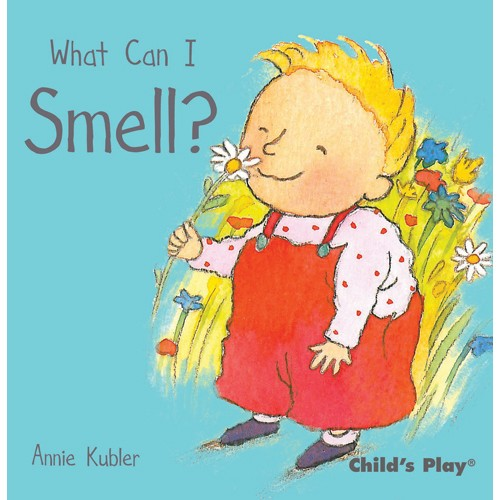 Book: What Can I Smell? by Annie Kubler