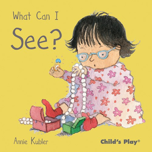 Book: What Can I See? by Annie Kubler