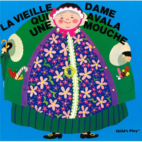Book: La Vieille Dame Qui Avala Une Mouche by Pam Adams