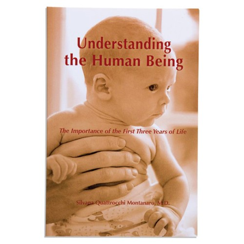 Montessori Book: Understanding The Human Being