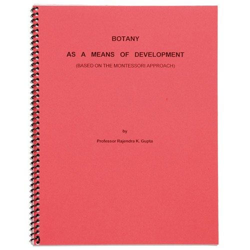 Montessori Book: Botany As A Means Of Development