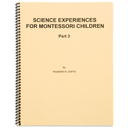 Montessori Book: Science Experiences Part 3