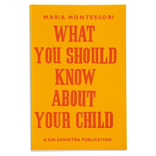 Montessori Book: What You Should Know About Your Child Ks